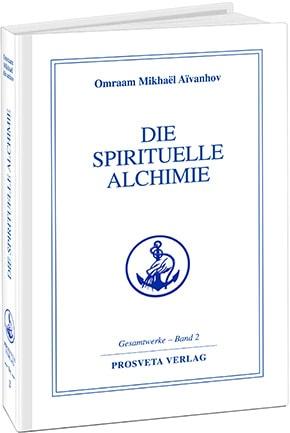 Die spirituelle Alchimie
