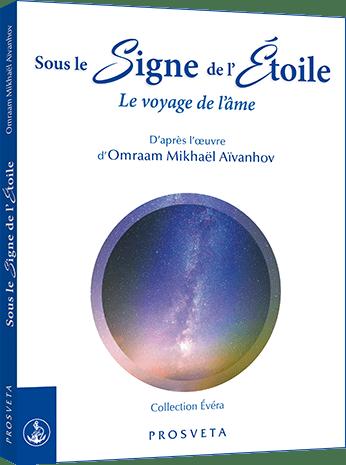 Sous le Signe de l'Étoile - Le voyage de l'âme