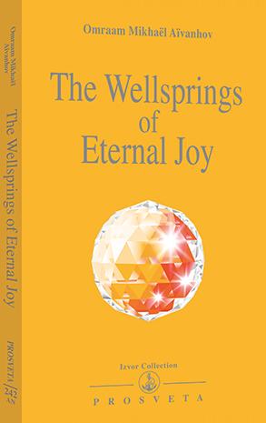 The Wellsprings of Eternal Joy